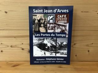 Saint Jean d'Arves : Les Portes du Temps
